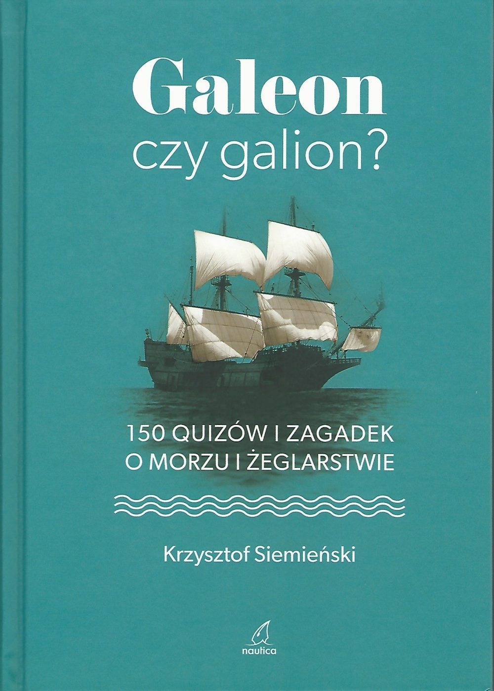 Galeon czy galion